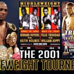 Bernard Hopkins and the 2001 Middleweight Tournament