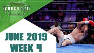 Boxing Knockouts | June 2019 Week 4