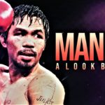 Manny Pacquiao – A LOOK BACK IN BOXING (2019)