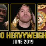 Top 10 Heavyweights – June 2019