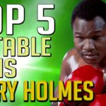 Larry Holmes – Top 5 Notable Wins