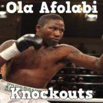 "Ola ""Kryptonite"" Afolabi – Highlights / Knockouts"