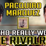 Pacquiao vs Marquez – Who Won The Rivalry?