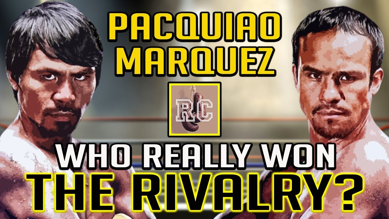 Pacquiao vs Marquez – Who Won The Rivalry?