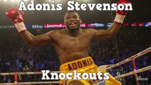 Adonis Stevenson – Highlights / Knockouts