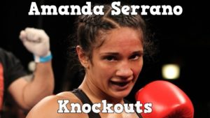 Amanda Serrano – Highlights / Knockouts