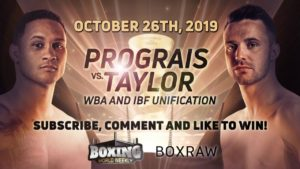 BOXING WORLD WEEKLY x BOXRAW | $300 GIVEAWAY! | PROGRAIS VS. TAYLOR PREDICTION