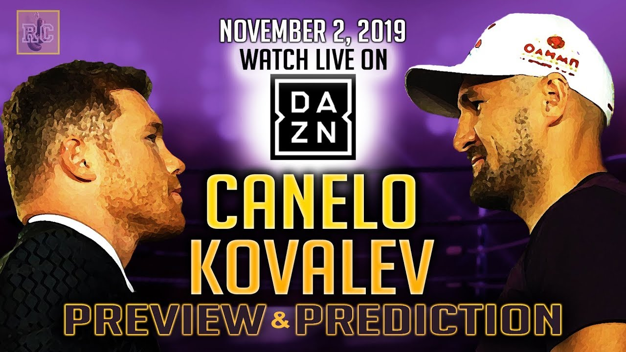 Canelo Alvarez vs Sergey Kovalev – Preview & Prediction