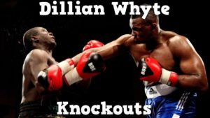 Dillian Whyte – Highlights / Knockouts
