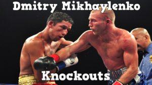 Dmitry Mikhaylenko – Highlights / Knockouts
