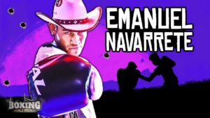 Emanuel Navarrete: Boxing's Newest Gunslinger! | Highlights | Boxing World Weekly