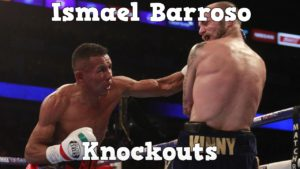 Ismael Barroso – Highlights / Knockouts