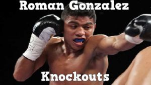 "Roman ""Chocolatito"" Gonzalez – Highlights / Knockouts"