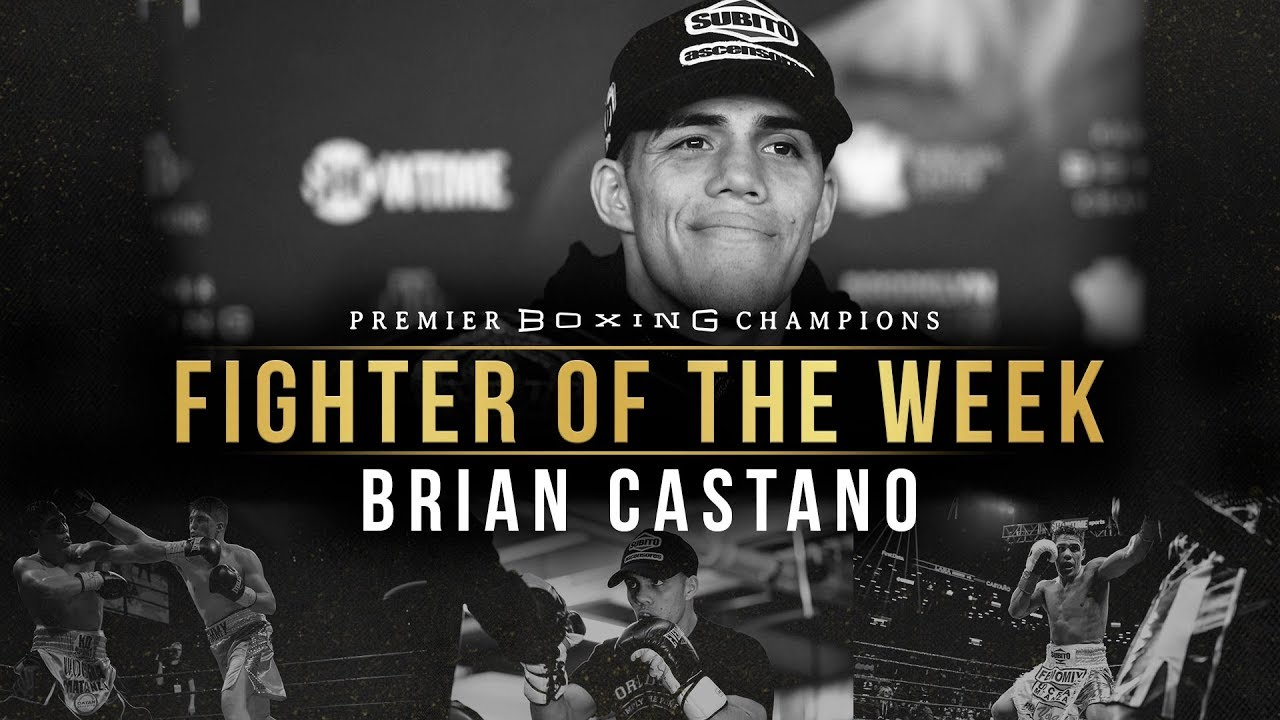 Fighter of the Week: Brian Castano