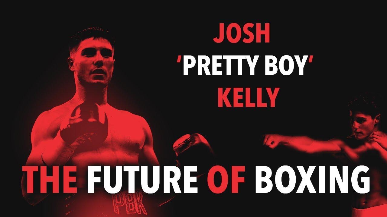 Josh Kelly / PBK – The Future of Boxing (Highlights)