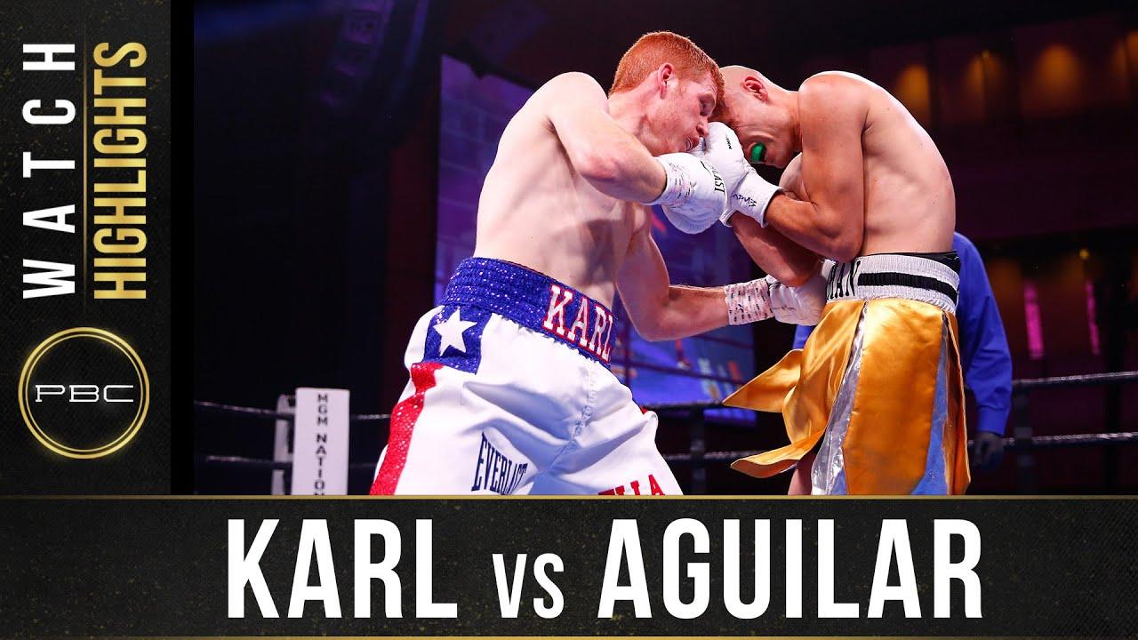 Karl vs Aguilar Highlights: November 2, 2019 – PBC on FS1