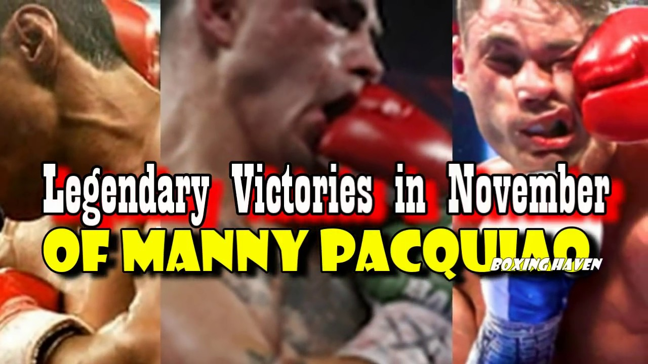 Some of Manny Pacquiao's Greatest Wins Happened in November
