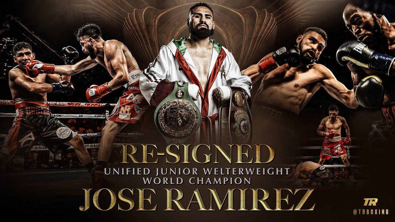 Unified 140-Pound World Champion Jose Ramirez Re-Ups with Top Rank Boxing