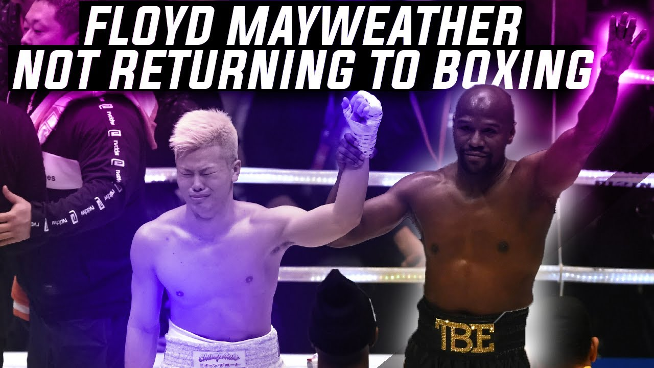 Floyd Mayweather Not Returning to Boxing