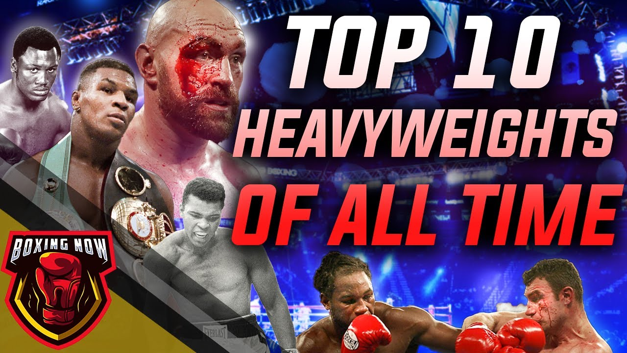 Top 10 Boxing Heavyweights of All Time