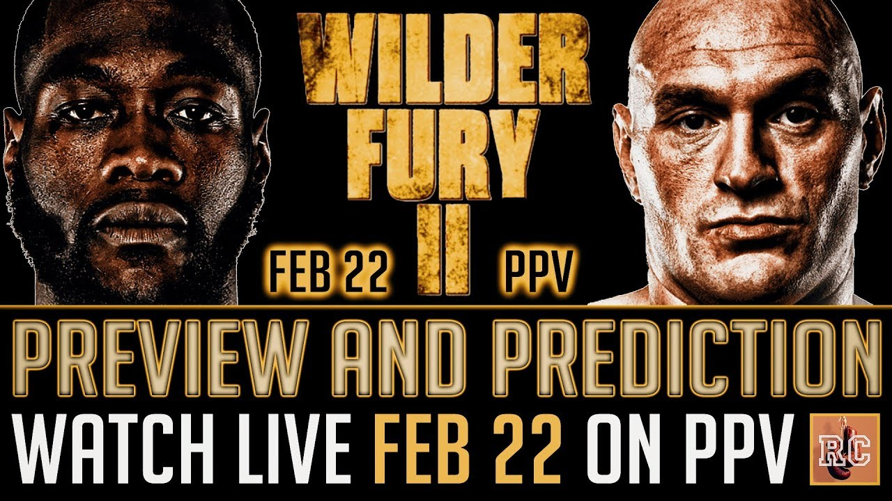 Deontay Wilder vs Tyson Fury II – Rematch Preview & Prediction