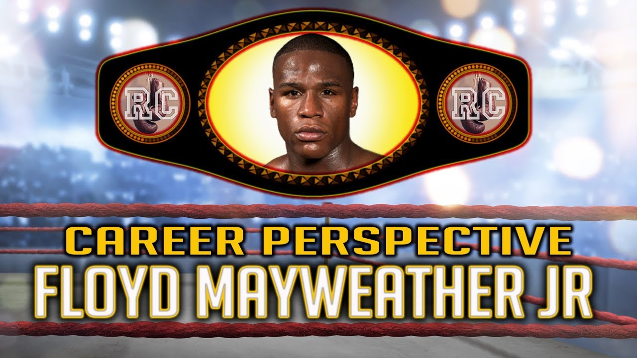 Floyd Mayweather Jr – Career Perspective