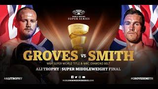 Groves vs Smith – WBSS Season I: Super-Middleweight Final