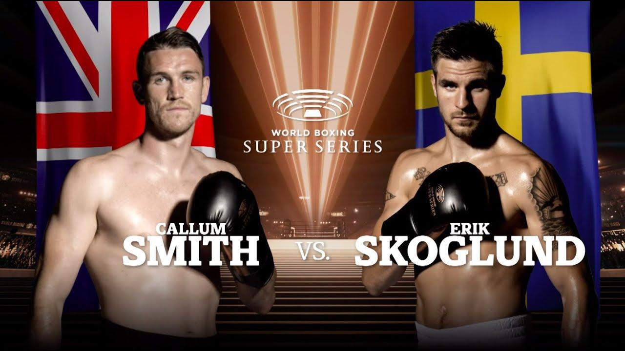 Smith vs Skoglund – WBSS Season I: Super-Middleweight QF1