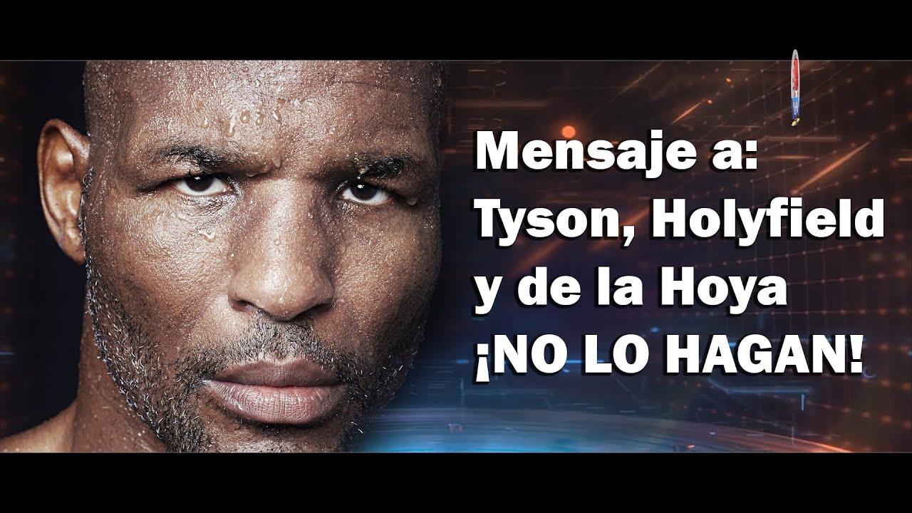 """Bernard Hopkins envía mensaje a Tyson, Holyfield y de la Hoya """"¡NO LO HAGAN!"""