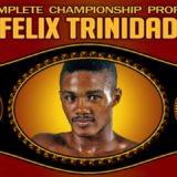 Felix Trinidad – Complete Championship Profile