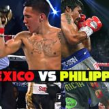 Mexico vs The Philippines : Boxing's Most Underrated Rivalry