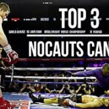 Top 3 – Grandes Nocauts de Saul Canelo Alvarez