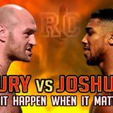 Tyson Fury vs Anthony Joshua – Will it happen when it matters?